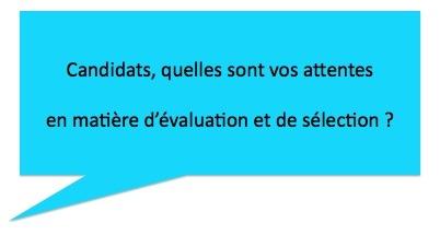 Paroles de candidats N°3 : sélection des candidatures et évaluation