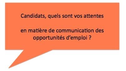 Paroles de Candidats N°1 : Communication des opportunités d'emploi ?