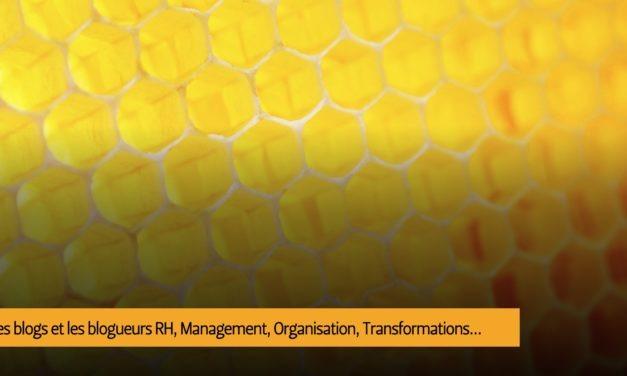 Les blogueurs à lire sur les RH, le management, l'organisation, les transformations…